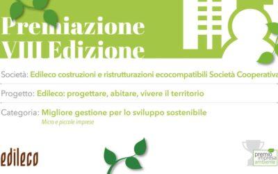 """Edileco vincitore dell'VIII edizione del Premio Impresa Ambiente per la categoria """"Migliore gestione per lo sviluppo sostenibile"""" per le micro e piccole imprese"""